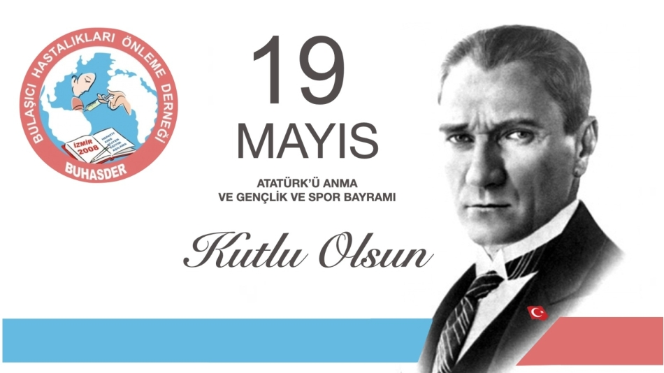19 Mayıs Atatürk'ü Anma Gençlik ve Spor Bayramımız kutlu olsun.